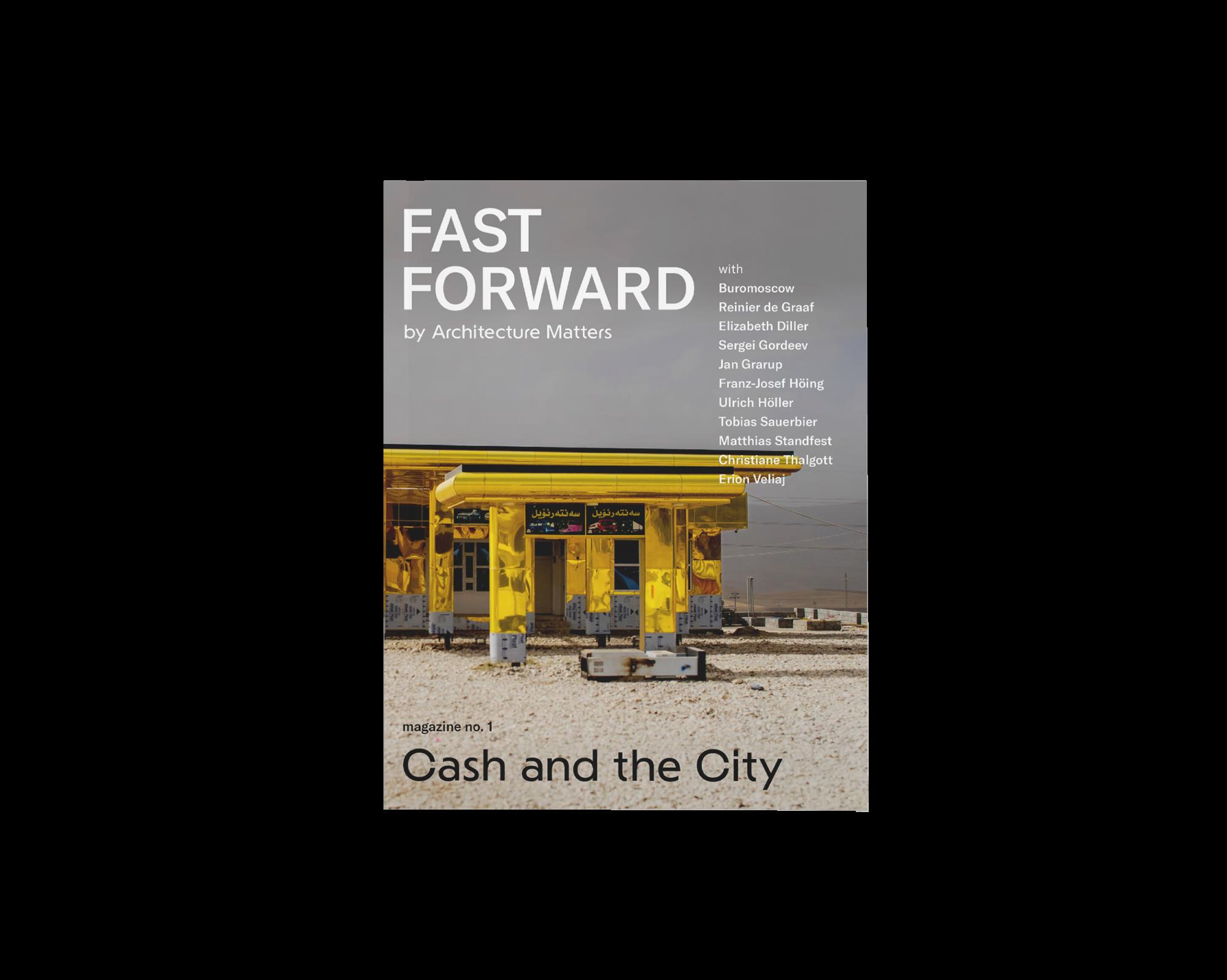 FAST FORWARD Magazin Cover Erste Ausgabe Cash and the City Magazin Architektur Immobilienbranche Stadt Nadin Heinich