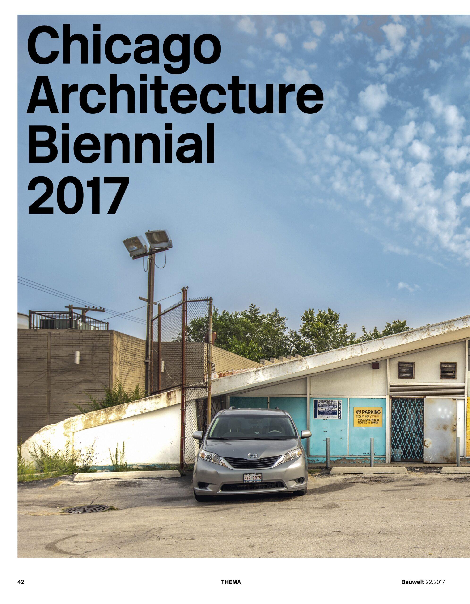 Nadin Heinich über Chicago Architecture Biennial für Bauwelt
